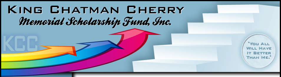 King Chatman Cherry Memorial Scholarship Fund, Inc.